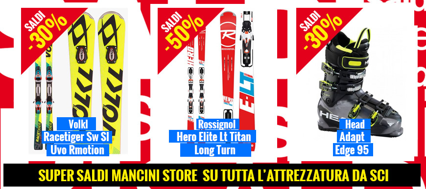 Super Saldi Mancini Store su tutta l'attrezzatura da sci