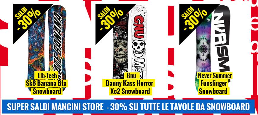 Super Saldi Mancini Store -30% su tutti gli snowboard